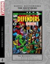 Marvel Masterworks: The Defenders Volume 4 - Steve Gerber, Bill Mantlo, Chris Claremont, Len Wein, Sal Buscema, Don Heck, Gene Colan, Sam Grainger