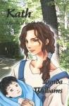 Kath: A Novella of the Okal Rel Universe - Lynda Williams
