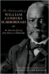 The Autobiography of William Sanders Scarborough: An American Journey from Slavery to Scholarship - William Sanders Scarborough, Michele Valerie Ronnick, Henry Louis Gates Jr.