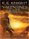 Valentine's Exile - E.E. Knight