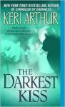 The Darkest Kiss - Keri Arthur