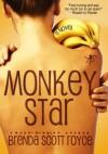Monkey Star (Kindle Edition) - Brenda Scott Royce