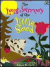 The Long Journey Of The Little Seed - Annie Reiner