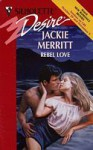 Rebel Love - Jackie Merritt