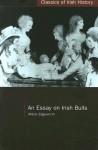 An Essay On Irish Bulls (Classics Of Irish History) - Maria Edgeworth