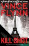 Kill Shot (Mitch Rapp, #12) - Vince Flynn, Armand Schultz