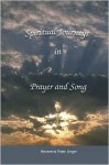 Spiritual Journeys in Prayer and Song - Peter Unger