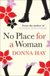 No Place For A Woman - Donna Hay