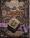 Septimus Heap, Book Six: Darke by Sage, Angie (2011) Hardcover - Angie Sage
