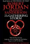 The Gathering Storm (Wheel of Time, #12; A Memory of Light, #1) - Robert Jordan
