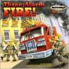 Three-Alarm Fire! - Annie Auerbach, Steve Mitchell, Joe Ewers