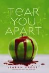 Tear You Apart - Sarah Cross