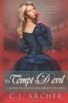 To Tempt the Devil - C.J. Archer