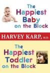 The Happiest Baby on the Block and The Happiest Toddler on the Block 2-Book Bundle - Harvey Karp