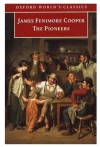 The Pioneers - James Fenimore Cooper, James D. Wallace