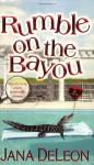 Rumble on the Bayou - Jana Deleon