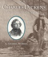 Charles Dickens and the Street Children of London - Andrea Warren
