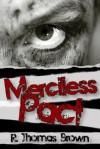 Merciless Pact - R. Thomas Brown
