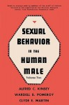 Sexual Behavior in the Human Male, Volume 2 - Alfred Kinsey, Clyde Martin, Walter C. Pomeroy, Sam Sloan