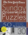 The New York Times Sunday Crossword Puzzles Volume 30: 50 Sunday Puzzles from the Pages of The New York Times - The New York Times, The New York Times