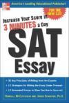 Increase Your Score in 3 Minutes a Day: SAT Essay - Randall McCutcheon, James Schaffer, Arthur Golden