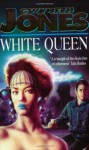 White Queen - Gwyneth Jones