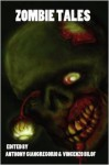 Zombie Tales - Anthony Giangregorio, Vincenzo Bilof