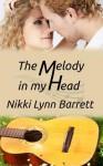 The Melody In My Head - Nikki Lynn Barrett