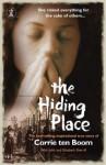 The Hiding Place - Corrie ten Boom, John and Elizabeth Sherrill