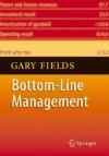 Bottom Line Management - Gary Fields