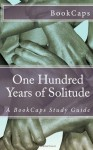 One Hundred Years of Solitude: A BookCaps Study Guide - BookCaps