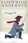 Forge - Laurie Halse Anderson