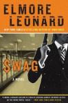 Swag: A Novel (Jack Ryan) - Elmore Leonard