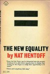 The New Equality - Nat Hentoff