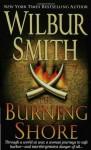 The Burning Shore (Courtney Family Adventures) - Wilbur Smith