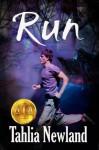 Run (a short urban fantasy prequel) - Tahlia Newland