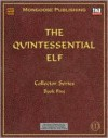 The Quintessential Elf - Alejandro Melchor, Anne Stokes