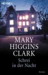 Schrei in der Nacht - Mary Higgins Clark