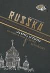Russka: The Novel of Russia - Edward Rutherfurd, Wanda McCaddon