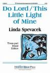Do Lord/This Little Light of Mine - Linda Spevacek