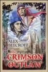 The Crimson Outlaw - Alex Beecroft