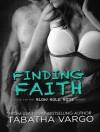 Finding Faith - Tabatha Vargo, Tatiana Sokolov, Todd Haberkorn