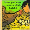 Have You Ever Seen a Chick Hatch? - Hannah Roche