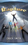 The Rapture: Are Your Ready? - Chuck W. Smith