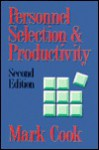Personnel Selection & Productivity - Mark Cook