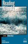 Reading Nijinsky - Hélène Rioux, Jonathan Kaplansky