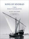 Sons of Sindbad : The Photographs - Alan Villiers
