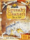 Squeaky Cleaners in a Tip! - Vivian French, Anna Currey