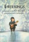 Three Kings, The - North-South Books, Kurt Baumann, Ivan Gantschev, Naomi Lewis