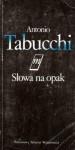 Słowa na opak - Halina Kralowa, Antonio Tabucchi